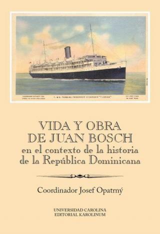 Vida y obra de Juan Bosch en el contexto de la historia de la República Dominicana [E-kniha]